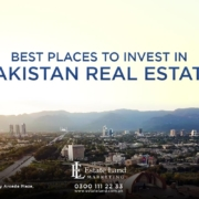 Best Place to Invest in Pakistan Real Estate