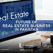Future of Real Estate Business in Pakistan