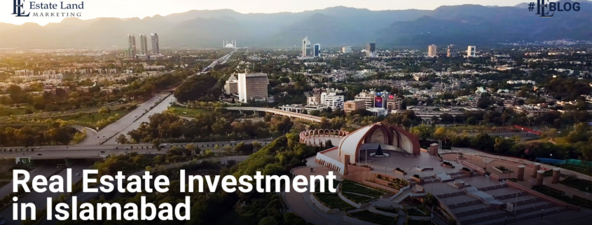 Real Estate Investment in Islamabad
