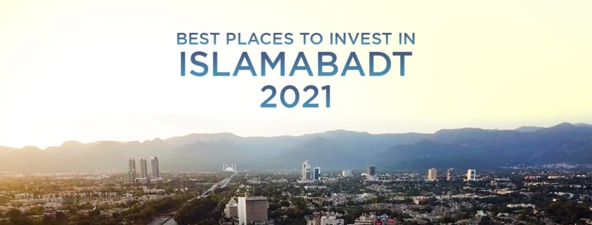 Best Place to Invest in Islamabad 2021