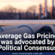 Average gas pricing was advocated by political consensus