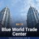 Blue World Trade Center