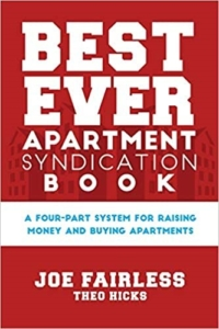 Best Ever Apartment Syndication Book  By Joe Fairless & Theo Hicks
