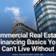 Commercial Real Estate Financing , Loan, interest rates and Calculations