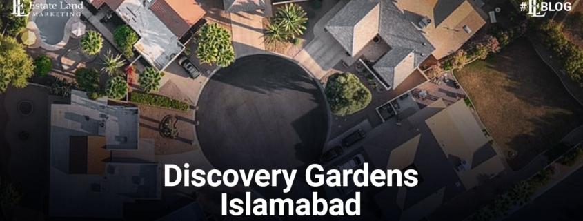 Discovery Gardens Islamabad