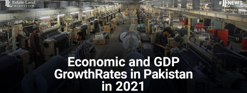Economic and GDP Growth Rates in Pakistan in 2021