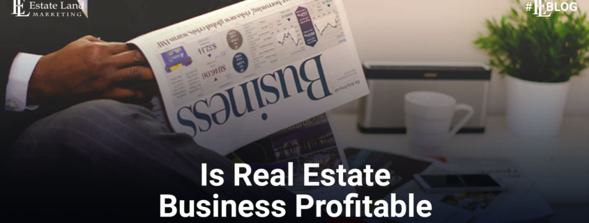 Is Real Estate Profitable Business in Pakistan in 2021