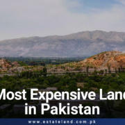Most Expensive Land in Pakistan