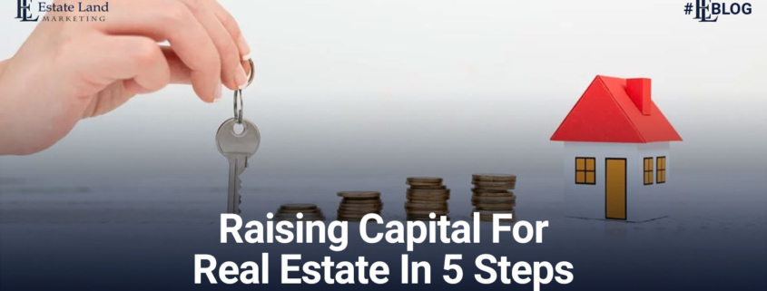 5 Ways to Raising Capital for Real Estate Investments