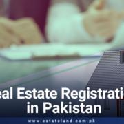Real Estate Registration in Pakistan