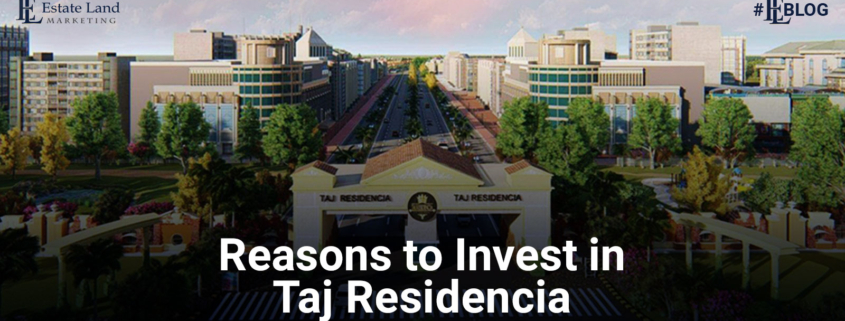 Reasons to Invest in Taj Residencia Islamabad in 2021