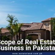 Scope of Real Estate Business in Pakistan