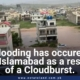 As a result of a cloudburst, Islamabad has been flooded