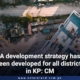 A development strategy has been developed for all districts in KP: CM