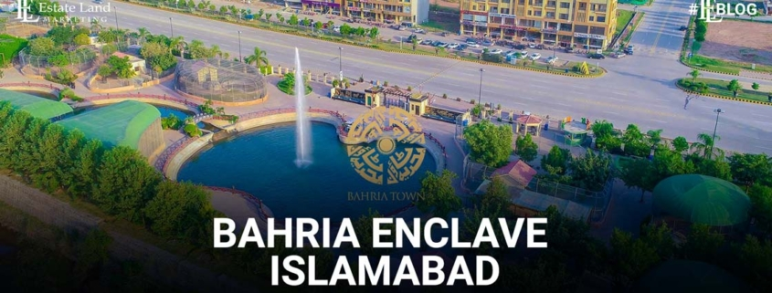 Bahria Enclave Islamabad