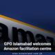 GPO Islamabad welcomes Amazon facilitation centre