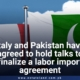 Italy and Pakistan have agreed to hold talks to finalize a labor import agreement