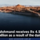 Mohmand receives Rs4.5 billion as a result of the dam