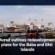 Murad outlines redevelopment plans for the Baba and Bhit Islands