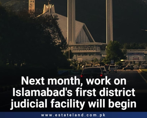 Next month, work on Islamabad's first district judicial facility will begin