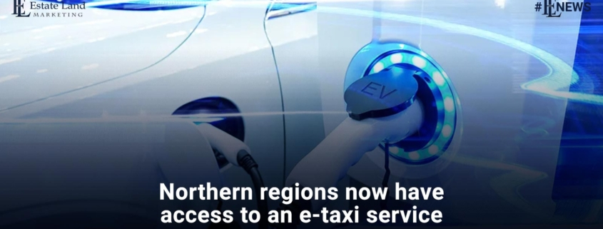 Northern regions now have access to an e-taxi service