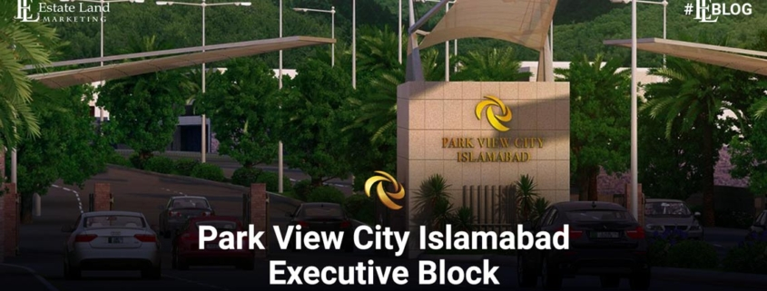 Park View City Islamabad Executive block