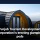 Punjab Tourism Development Corporation is erecting glamping pods