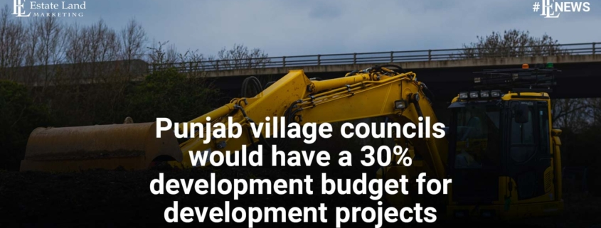 Punjab village councils would have a 30% budget for development projects