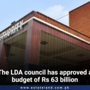 The LDA council has approved a budget of Rs63 billion