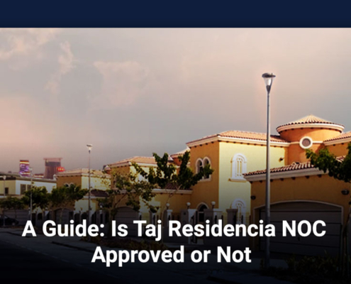 A Guide: Is Taj Residencia NOC Approved or Not