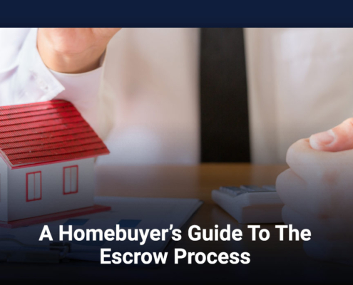 A Homebuyer's Guide To The Escrow Process