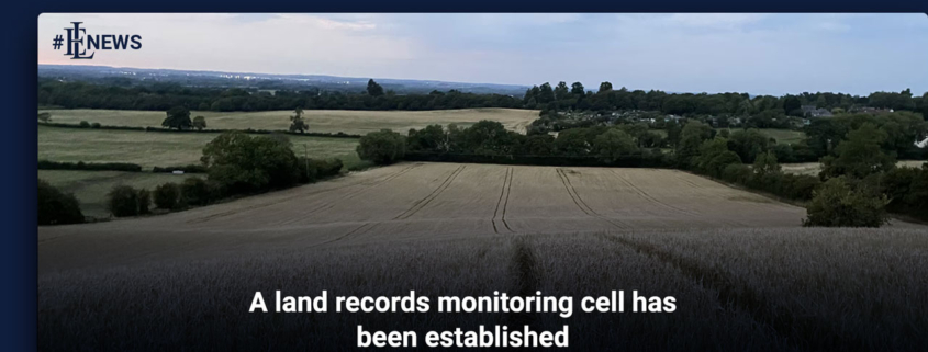 A land records monitoring cell has been established