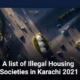 A List of Illegal Housing Societies in Karachi in 2021
