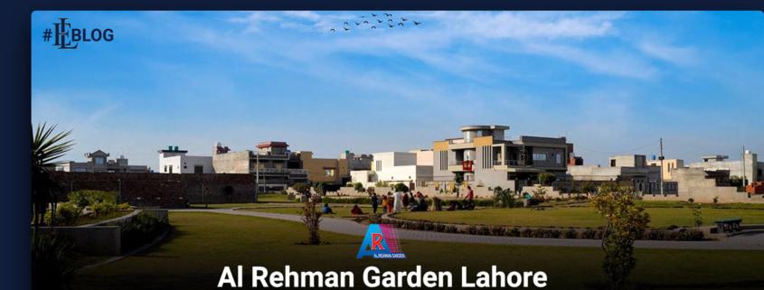 Al Rehman Garden Lahore