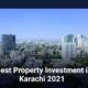 best property investment in karachi 2021