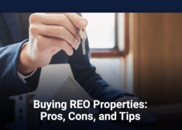 Buying REO Properties: Pros, Cons, and Tips