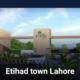 Etihad town Lahore