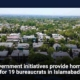 Government initiatives provide homes for 19 bureaucrats in Islamabad