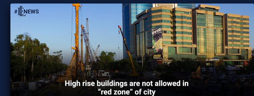 """High rise buildings are not allowed in """"red zone"""" of city"""