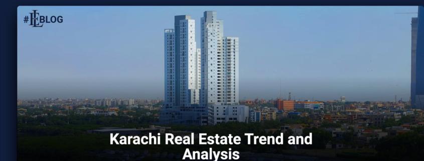 Karachi Real Estate Market Trends & Analysis 2021