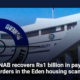 NAB recovers Rs1 billion in pay orders in the Eden housing scam
