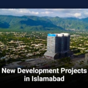 New Development Projects in Islamabad