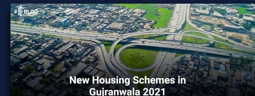 New Housing Schemes in Gujranwala 2021 to 2022