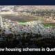 New housing schemes in Quetta