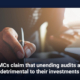 OMCs claim that unending audits are detrimental to their investments