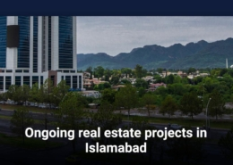 Ongoing real estate projects in Islamabad