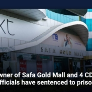 Owner of Safa Gold Mall and 4 CDA officials have sentenced to prison