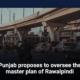 Punjab proposes to oversee the master plan of Rawalpindi