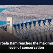 Tarbela Dam reaches the maximum level of conservation