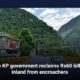 The KP government reclaims Rs60 billion inland from encroachers
